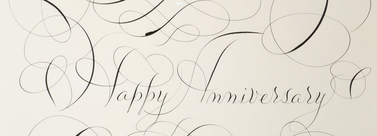 "View 2: ""Calligraphic Drawing, Happy Anniversary"""